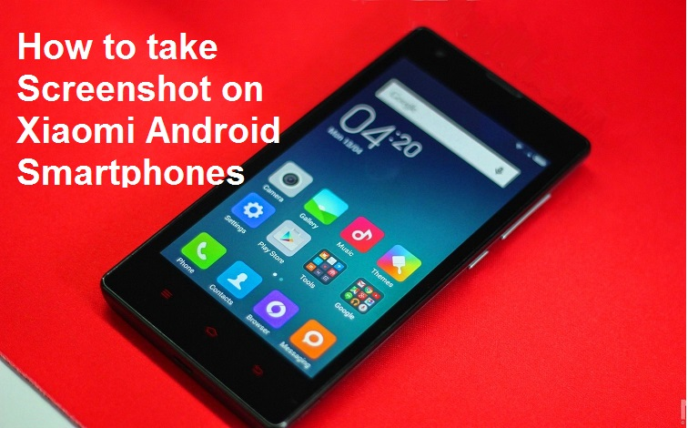 xiaomi android phones screenshots tricks