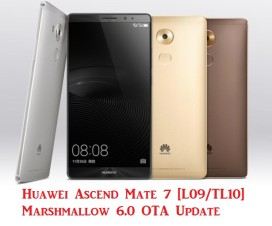 Huawei Ascend Mate 7 L09/TL10 marshmallow update
