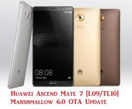 Huawei Ascend Mate 7 L09/TL10 marshmallow update